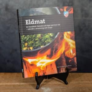 Eldmat Laga mat över lägereld Recept | Recipes av Eric Tornblad och Ida Olsson, Calazo förlag | Publisher (9789188335234)
